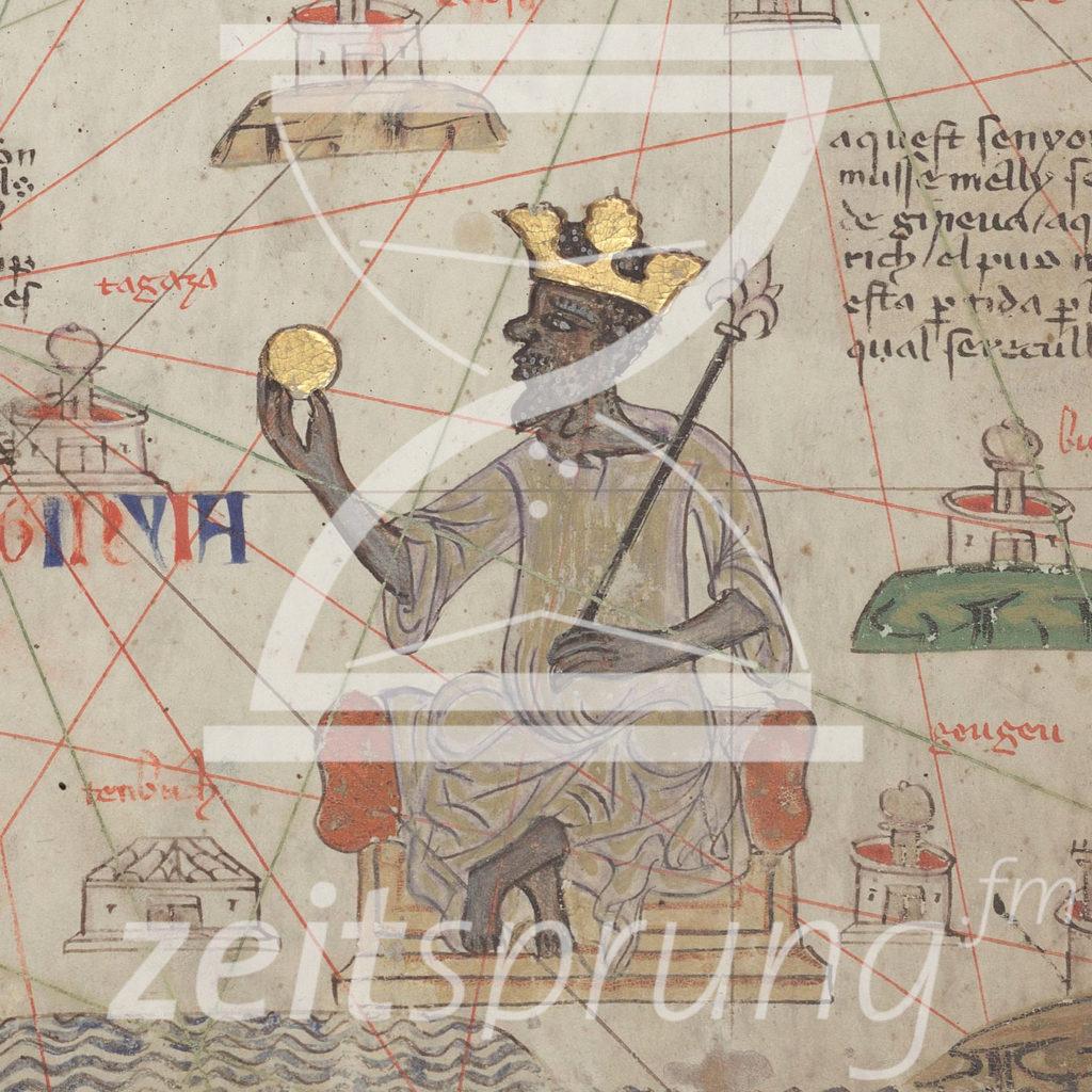 ZS249: Das Malireich und die Pilgerreise des vielleicht reichsten Mannes der Geschichte